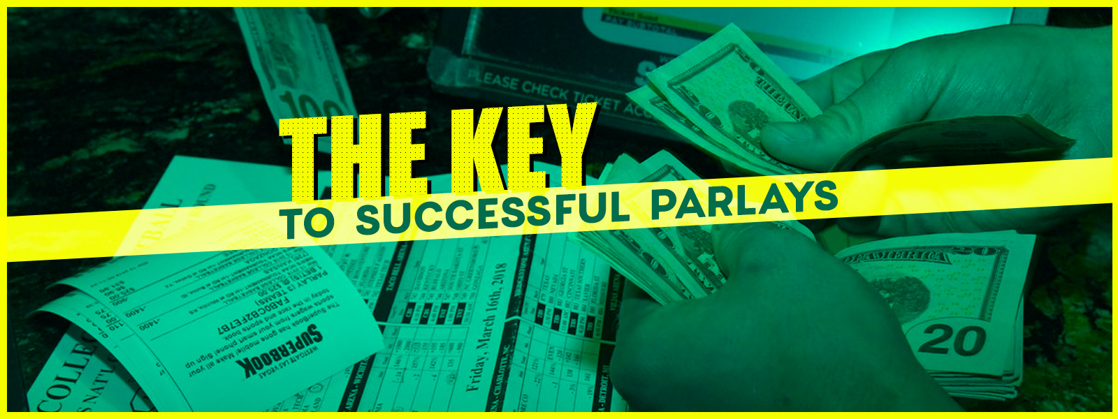 The Key To Successful Parlays