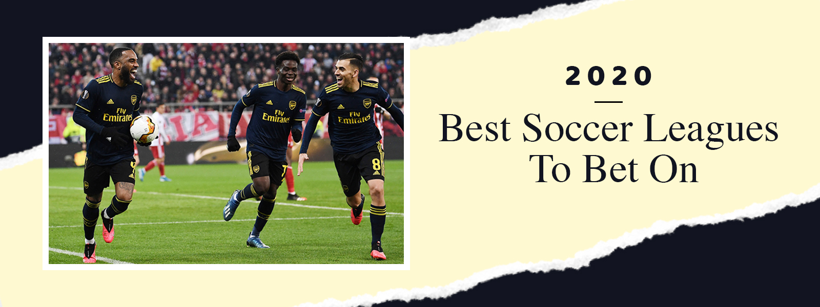 2020 Best Soccer Leagues to Bet On